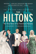 The Hiltons: The True Story of an American Dynasty