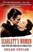 Scarlett's Women: Gone With the Wind' and its Female Fans