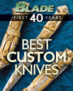 Blade's Best Custom Knives: The Best Custom Knives of Blade's First 40 Years