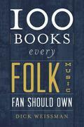 100 Books Every Folk Music Fan Should Own
