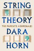 String Theory: The Parents Ashkenazi
