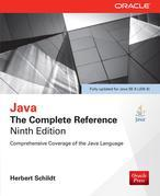 Java: The Complete Reference, Ninth Edition: The Complete Reference, Ninth Edition