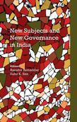 New Subjects and New Governance in India (vol. 2)
