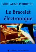 Le Bracelet électronique