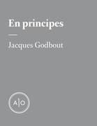En principes: Jacques Godbout