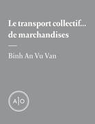 Le transport collectif... de marchandises