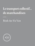 Le transport collectif... de marchandises
