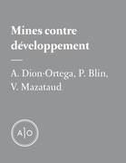 Mines contre développement: le nouveau package deal de l'aide canadienne