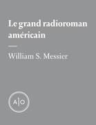 Le grand radioroman américain