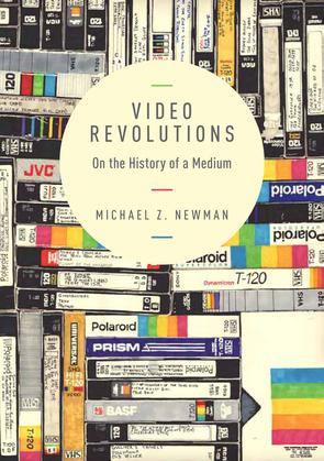 Video Revolutions: On the History of a Medium