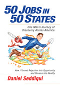 50 Jobs in 50 States: One Man's Journey of Discovery Across America