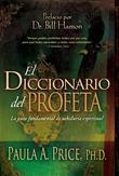 Diccionario del Profeta, El: La guía fundamental de sabiduría espiritual