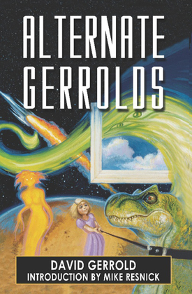 Alternate Gerrolds: An Assortment of Fictitious Lives