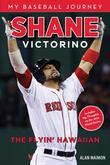 Shane Victorino: The Flyin' Hawaiian