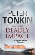 Deadly Impact - A Richard Mariner nautical adventure
