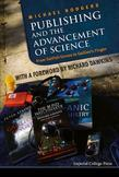 Publishing and the Advancement of Science: From Selfish Genes to Galileo's Finger