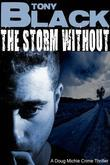 The Storm Without: A Doug Michie Novel