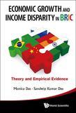 ECONOMIC GROWTH AND INCOME DISPARITY IN BRIC: THEORY AND EMPIRICAL EVIDENCE: Theory and Empirical Evidence