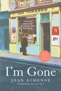 I'm Gone: A Novel