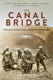The Canal Bridge: A Novel of World War I