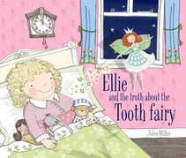 Ellie and the Truth about the Tooth Fairy