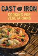 Cast Iron Cooking for Vegetarians