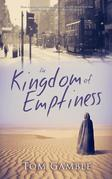The Kingdom of Emptiness