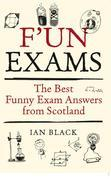 F'un Exams: The Best Funny Exam Answers from Scotland