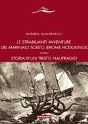 Le strabilianti avventure del marinaio scelto Jerome Hodgkings ovvero Storia d'un tristo naufragio
