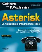 Asterisk - La téléphonie d'entreprise libre
