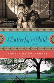 Butterfly's Child: A Novel