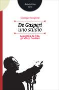 De Gasperi. Uno studio