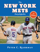 The New York Mets Encyclopedia: 3rd Edition