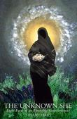 The Unknown She: Eight Faces of an Emerging Consciousness