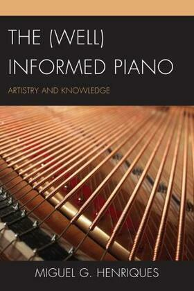 The (Well) Informed Piano: Artistry and Knowledge