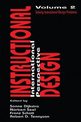 Instructional Design: International Perspectives II: Volume I: Theory, Research, and Models:volume Ii: Solving Instructional Design Problems