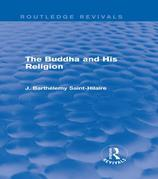 The Buddha and His Religion (Routledge Revivals)