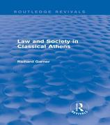 Law and Society in Classical Athens