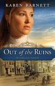 Out of the Ruins: The Golden Gate Chronicles - Book 1