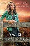One More Last Chance: A Novel