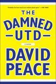 The Damned Utd: A Novel