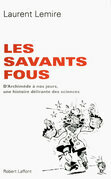 Les savants fous
