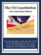 The U.S. Constitution: Anti-Federalist Edition