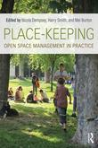 Place-Keeping: Open Space Management in Practice