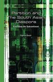Partition and the South Asian Diaspora: Extending the Subcontinent: Extending the Subcontinent