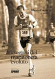 I segreti del maratoneta evoluto
