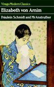 Fraulein Schmidt and MR Anstruther: A Virago Modern Classic