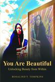 You Are Beautiful: Unlocking Beauty from Within