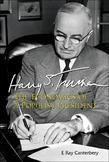 HARRY S TRUMAN: THE ECONOMICS OF A POPULIST PRESIDENT: The Economics of a Populist President
