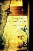 Menagerie of False Truths